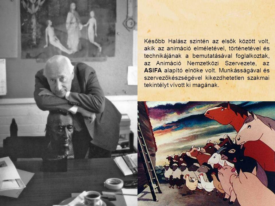 Később Halász szintén az elsők között volt, akik az animáció elméletével, történetével és technikájának a bemutatásával foglalkoztak, az Animáció Nemz