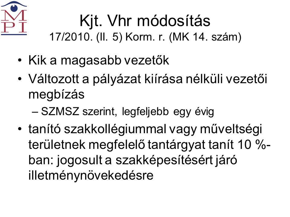 Kjt. Vhr módosítás 17/2010. (II. 5) Korm. r. (MK 14.