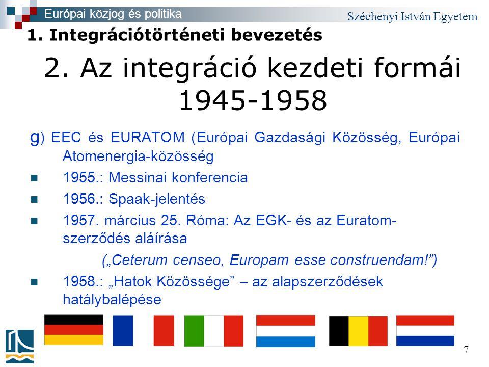Széchenyi István Egyetem 8 3.