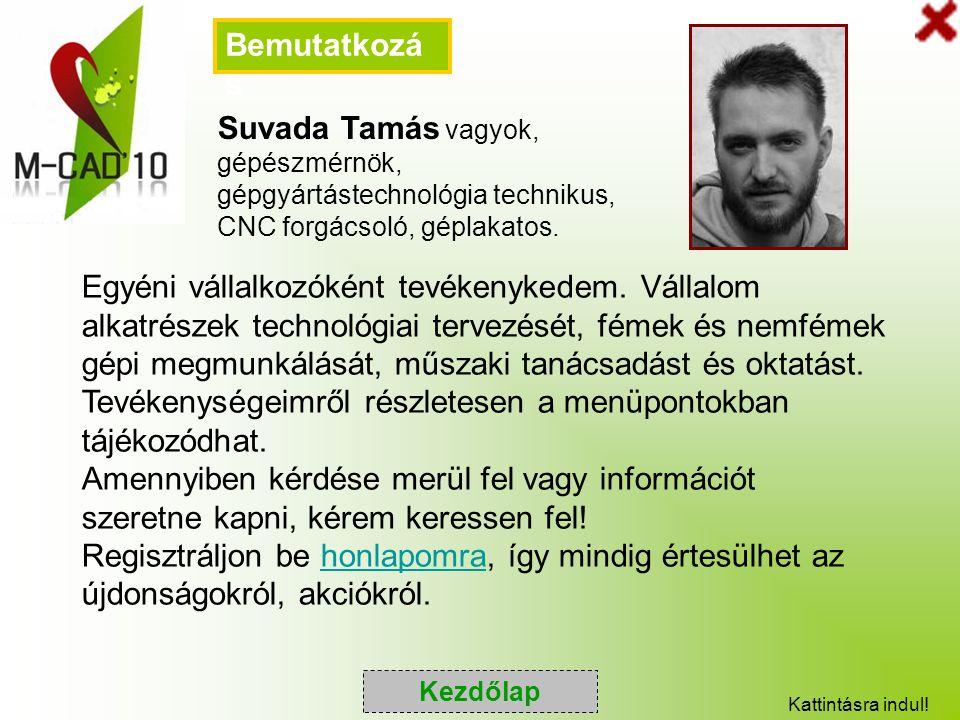 Molnár István egyéni vállalkozó Székhely: 2435 Nagylók, Vörösoktóber út 8.