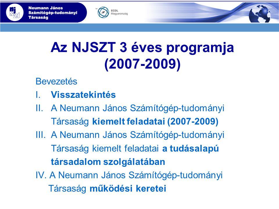 Az NJSZT 3 éves programja (2010-2012) Bevezetés I.