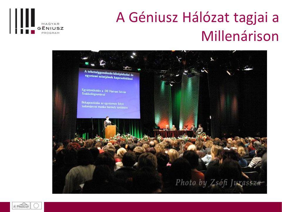A Géniusz Hálózat tagjai a Millenárison