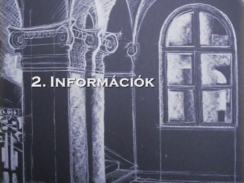 2. Információk