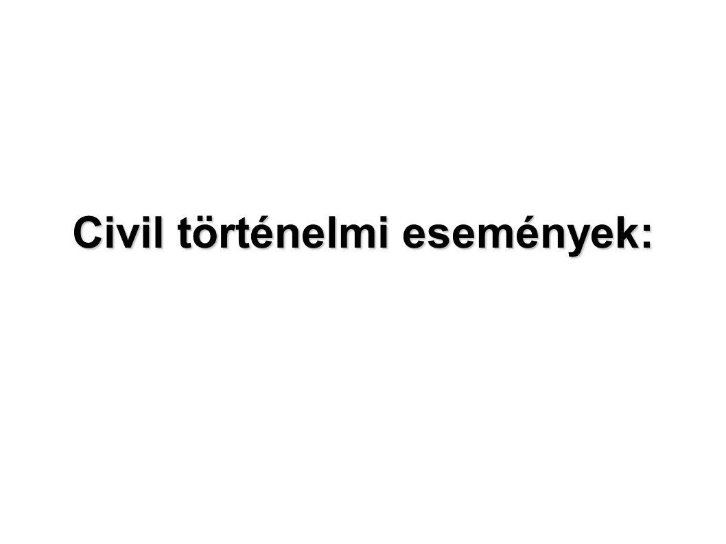Civil történelmi események: