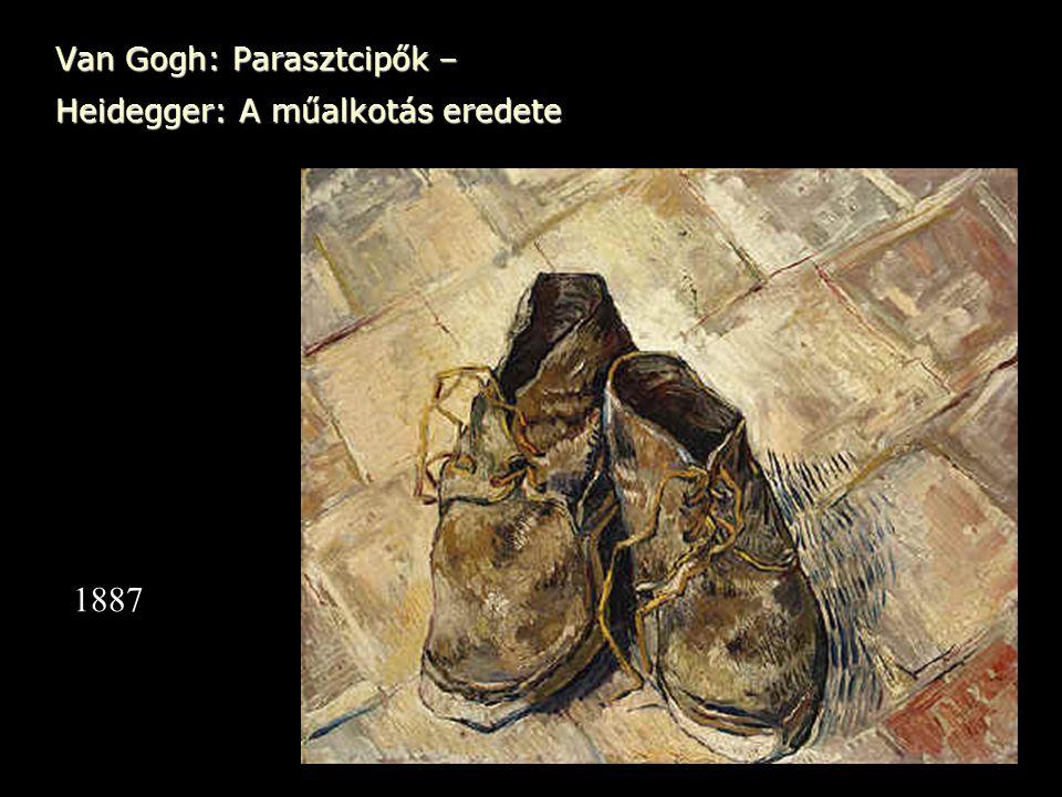 Van Gogh: Parasztcipők – Heidegger: A műalkotás eredete 1887