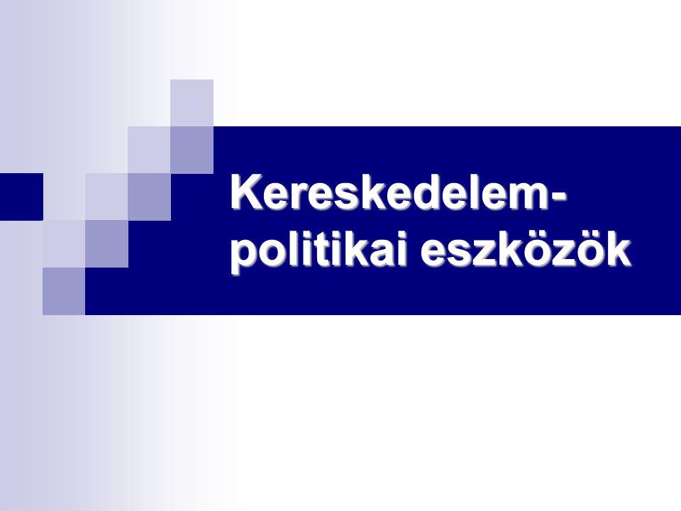 Kereskedelem- politikai eszközök