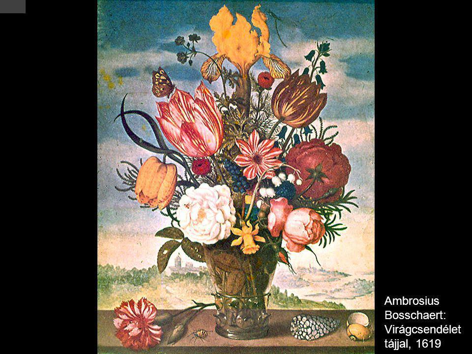 Ambrosius Bosschaert: Virágcsendélet tájjal, 1619