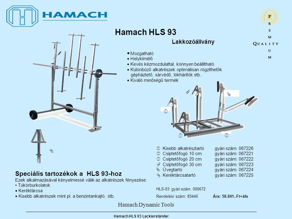 Hamach Dynamic Tools Hamach HLS 93 Lackierständer Hamach HLS 93 Lakkozóállvány  Mozgatható  Helykímélő  Kevés kézmozdulattal, könnyen beállítható  Különböző alkatrészek optimálisan rögzíthetők gépháztető, sárvédő, lökhárítók stb..