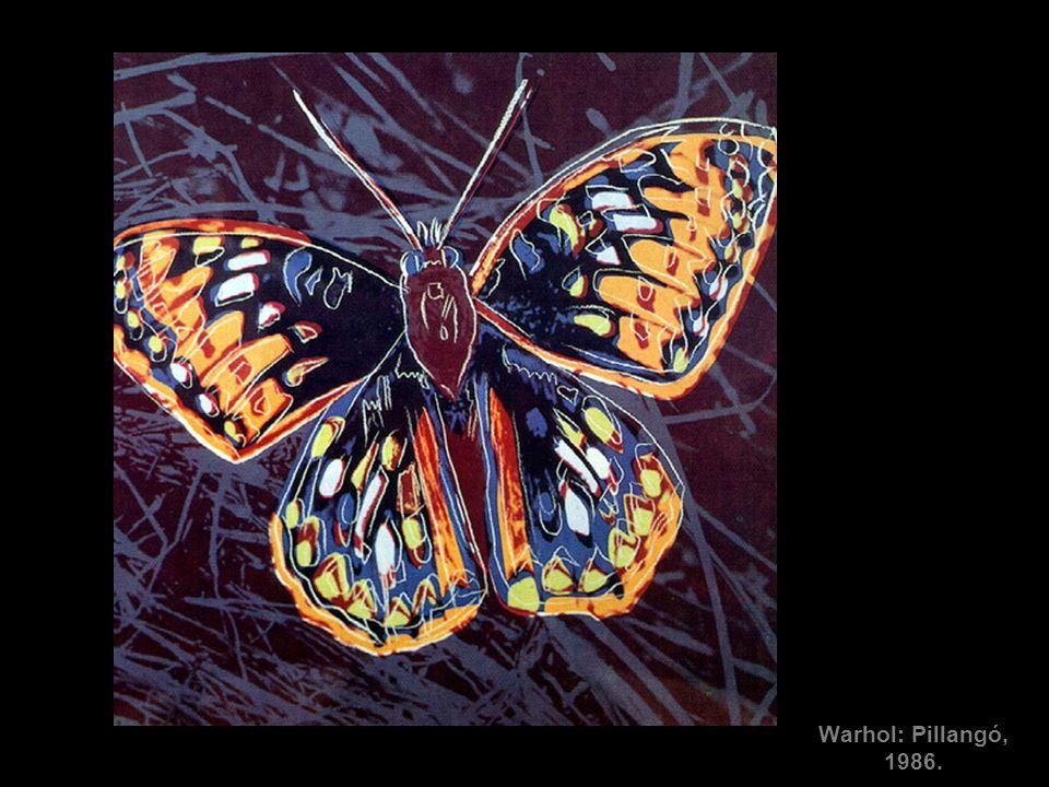 Warhol: Pillangó, 1986. A nyolcvanas évekre a művészettörténeti idézetek egy újabb referenciális szinttel gazdagodtak. Avval, hogy a posztmodern vízió