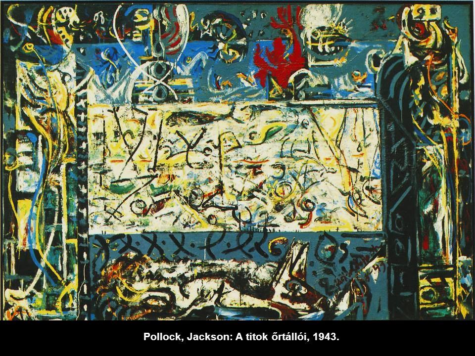 Pollock, Jackson: A titok őrtállói, 1943.