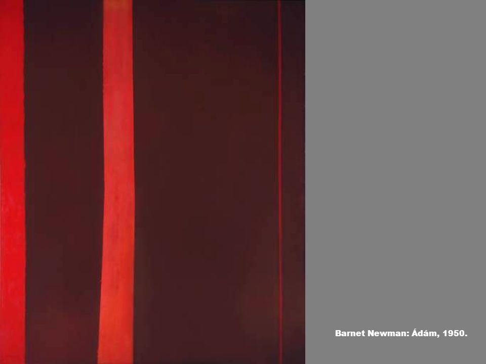 Barnet Newman: Ádám, 1950.