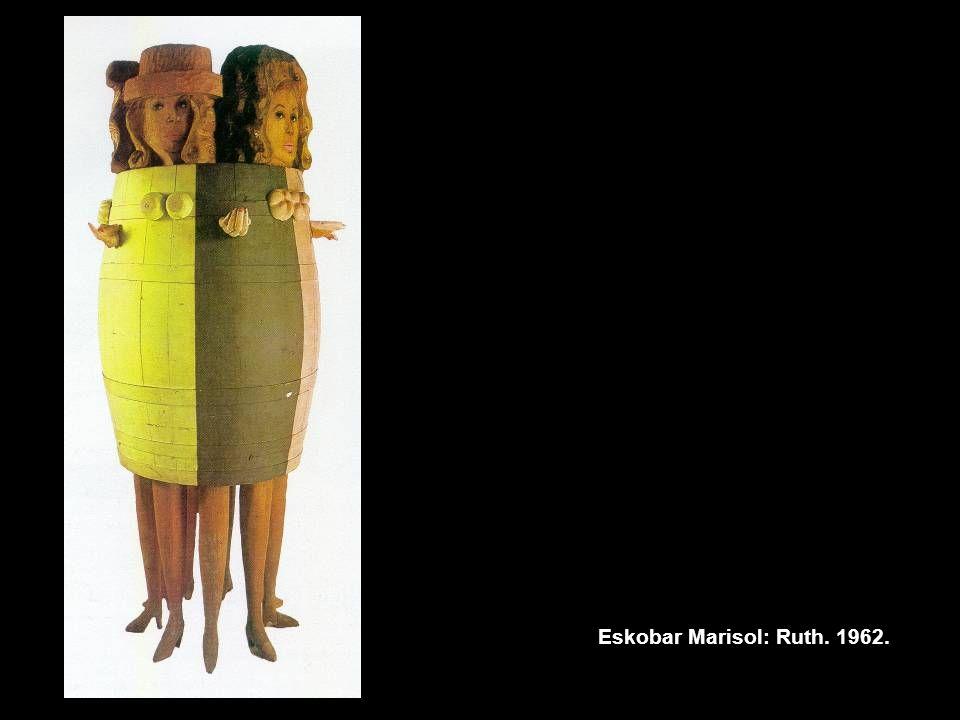 Eskobar Marisol: Ruth. 1962.