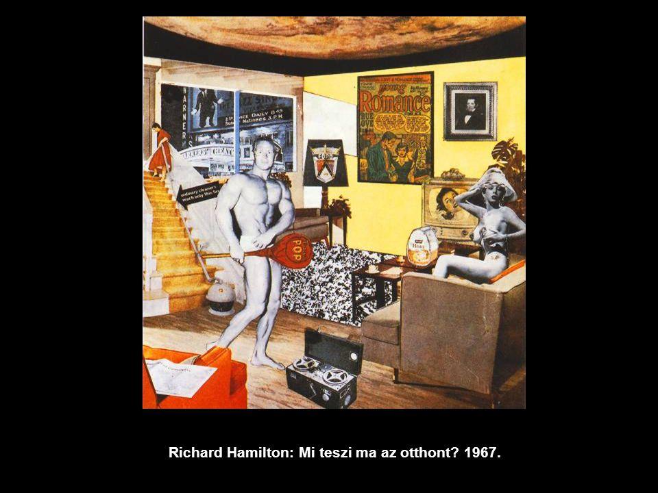 Richard Hamilton: Mi teszi ma az otthont? 1967.