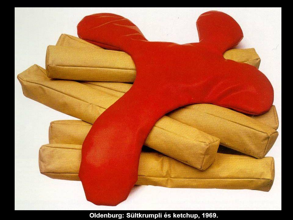 Oldenburg: Sültkrumpli és ketchup, 1969.