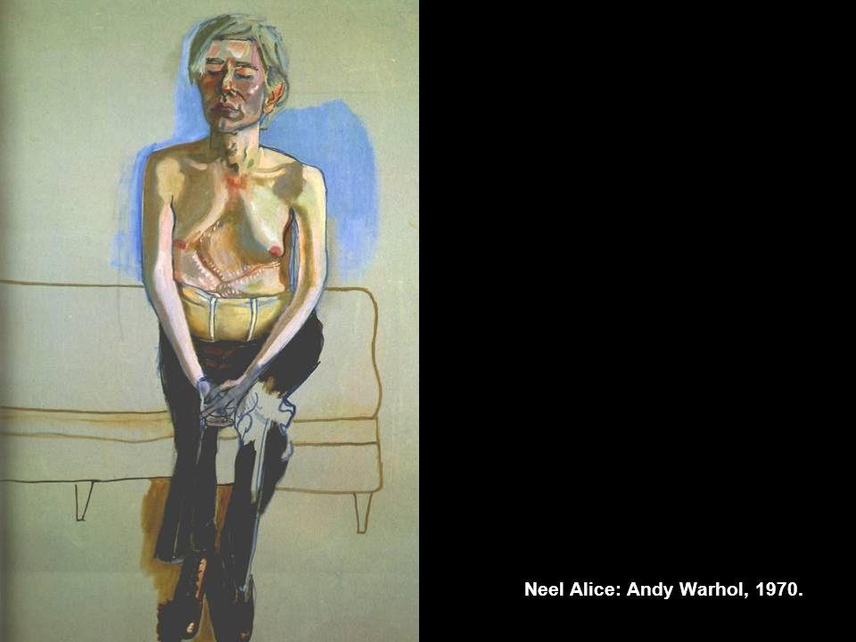 Neel Alice: Andy Warhol, 1970.