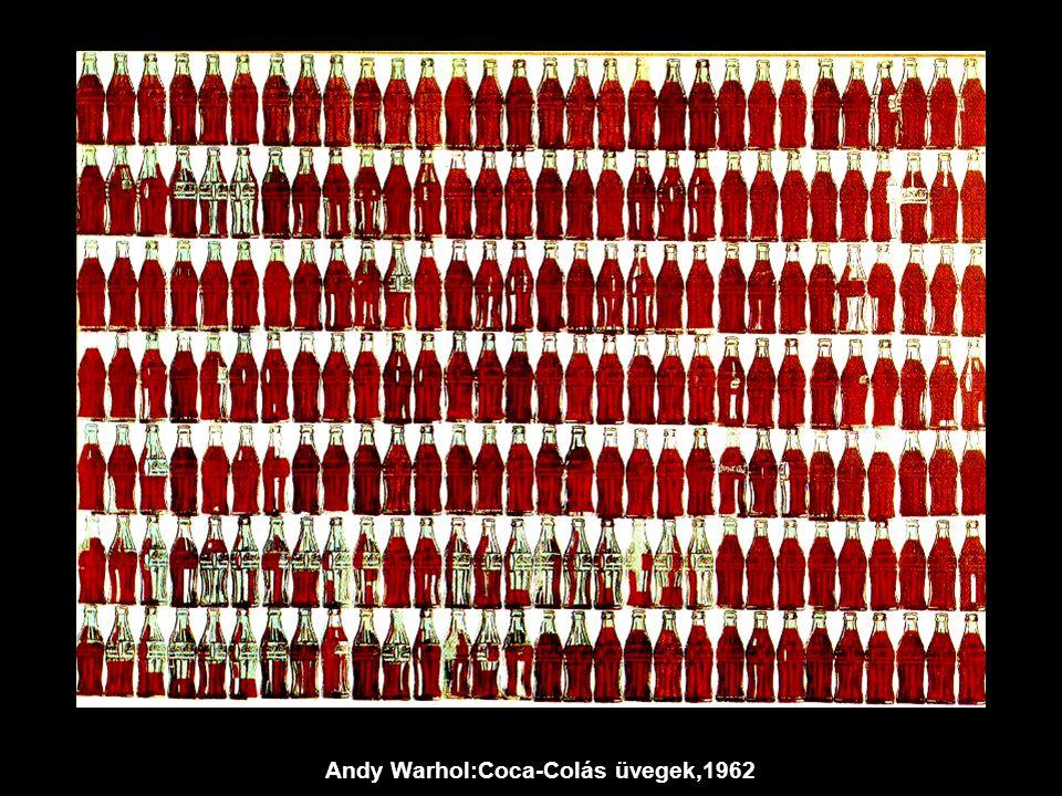 Andy Warhol:Coca-Colás üvegek,1962