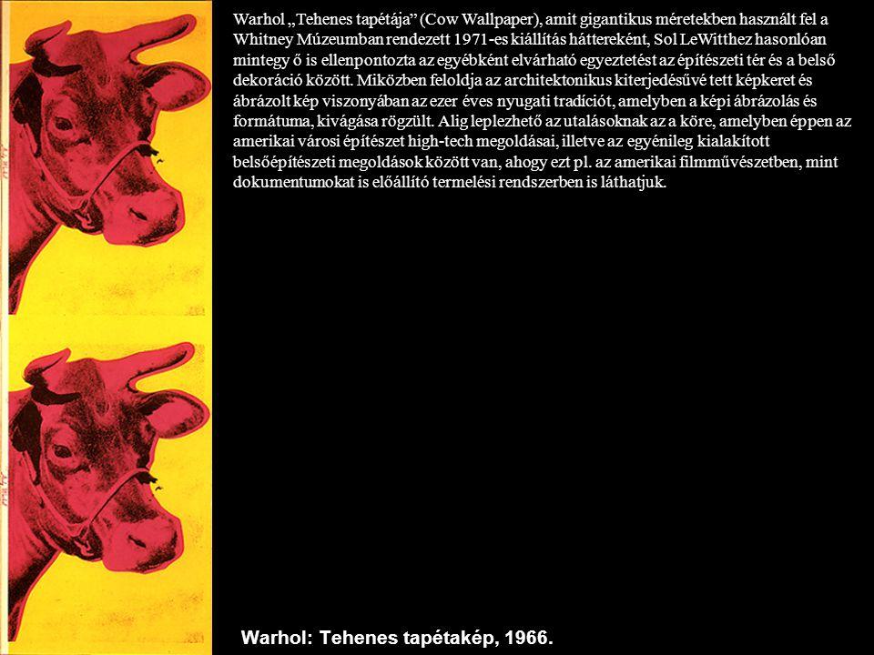 """Warhol: Tehenes tapétakép, 1966. Warhol """"Tehenes tapétája"""" (Cow Wallpaper), amit gigantikus méretekben használt fel a Whitney Múzeumban rendezett 1971"""