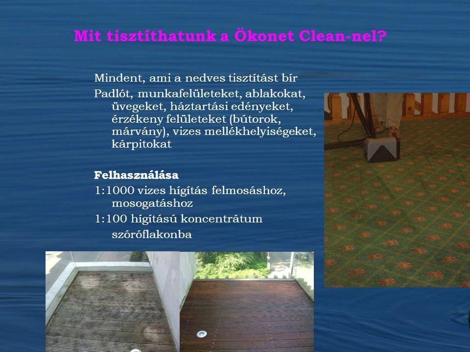 Mit tisztíthatunk a Ökonet Clean-nel? Mindent, ami a nedves tisztítást bír Padlót, munkafelületeket, ablakokat, üvegeket, háztartási edényeket, érzéke