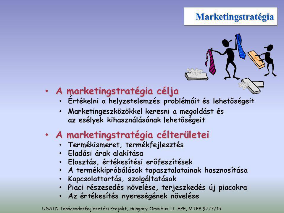 MarketingstratégiaMarketingstratégia • A marketingstratégia célja • Értékelni a helyzetelemzés problémáit és lehetőségeit • Marketingeszközökkel keres
