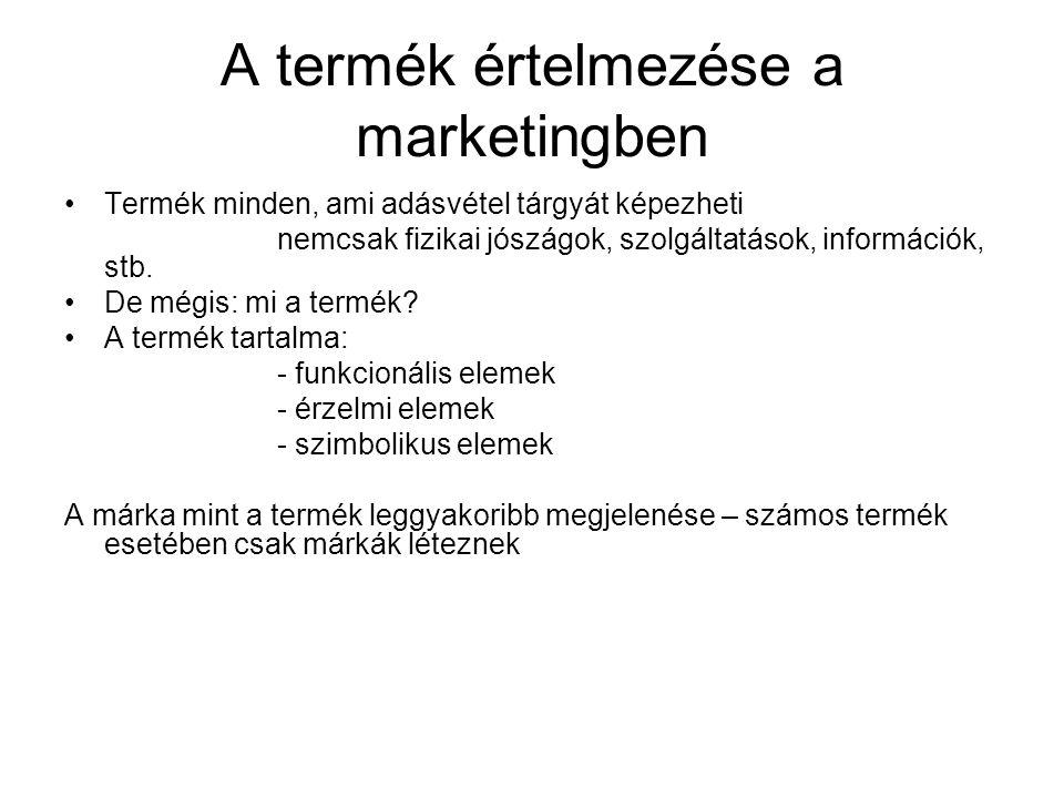 A termék értelmezése a marketingben •Termék minden, ami adásvétel tárgyát képezheti nemcsak fizikai jószágok, szolgáltatások, információk, stb. •De mé