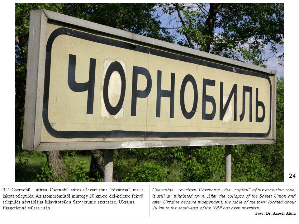 24 3/7. Csernobil – átírva. Csernobil város a lezárt zóna