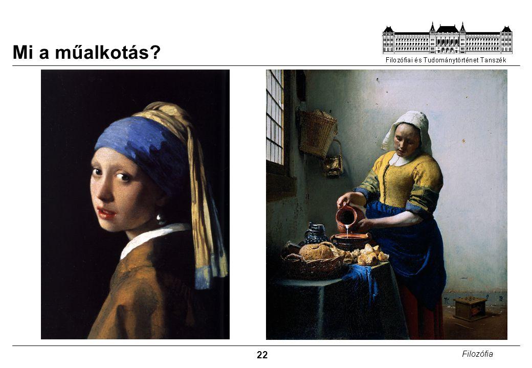 22 Filozófia Mi a műalkotás?