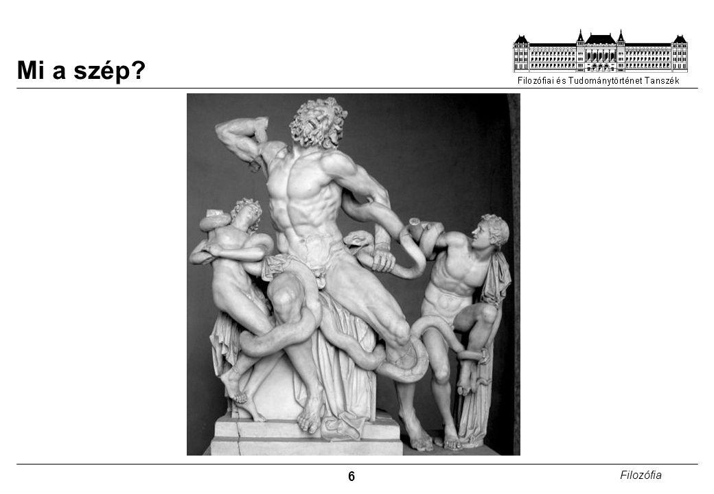 27 Filozófia  Esztétikai Objektivizmus  A műalkotás az, amiben az esztétikai érték (az esztétikum) benne van.