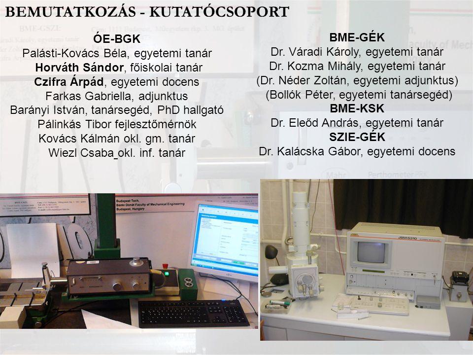 MŰSZAKI FELÜLETEK JELENTŐSÉGE Működés Mikrotopográfiai Gyártás 1.