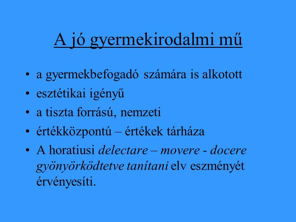 A magyar gyermekirodalom igazi felvirágzása •a próza a XX.
