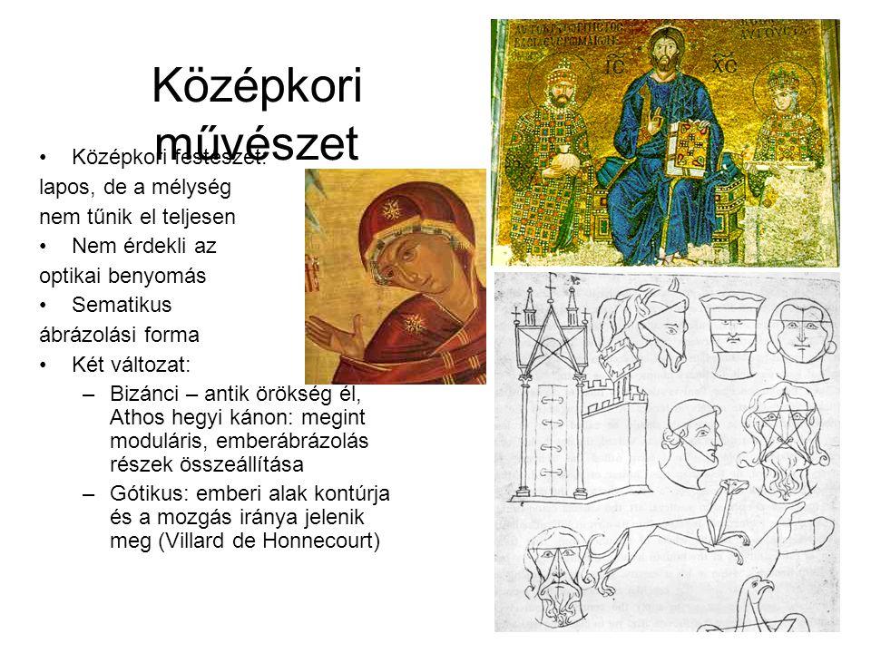 Középkori művészet •Középkori festészet: lapos, de a mélység nem tűnik el teljesen •Nem érdekli az optikai benyomás •Sematikus ábrázolási forma •Két v