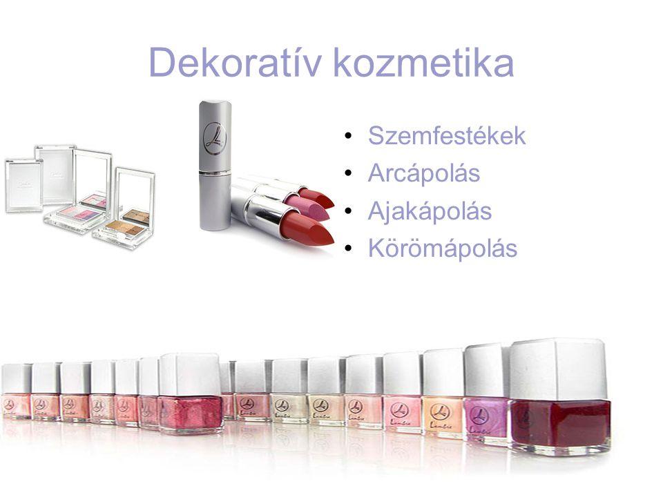 Dekoratív kozmetika •Szemfestékek •Arcápolás •Ajakápolás •Körömápolás