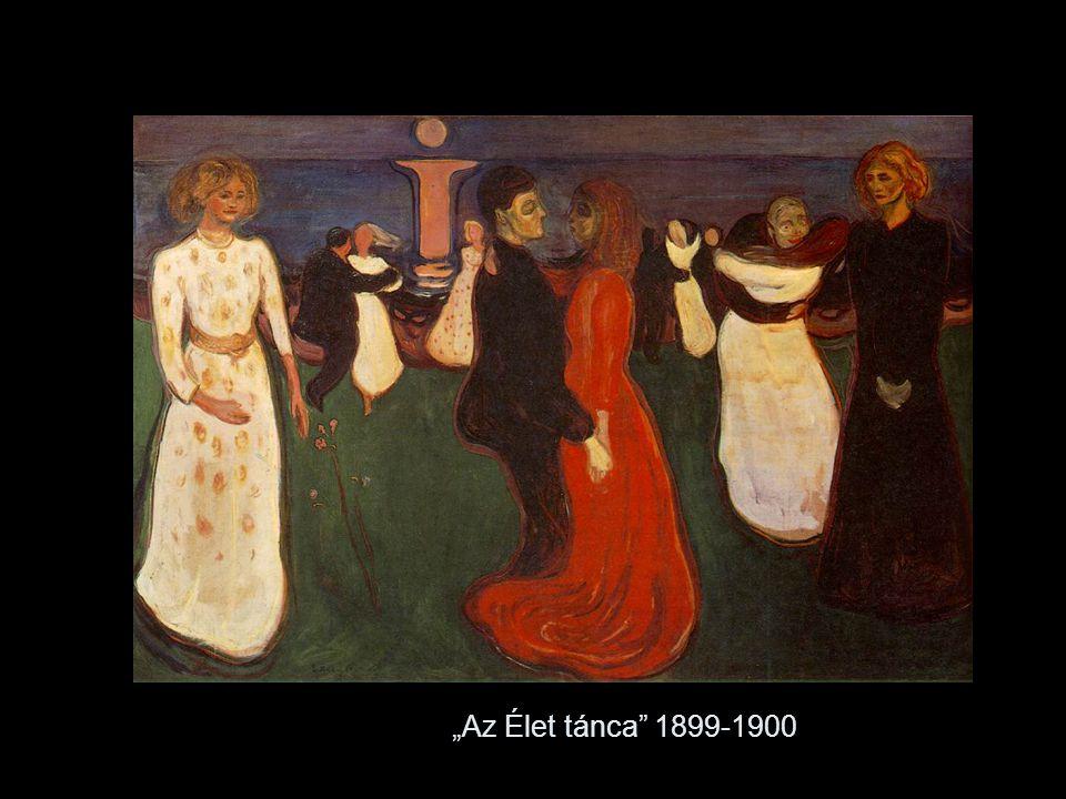 """""""Az Élet tánca 1899-1900"""