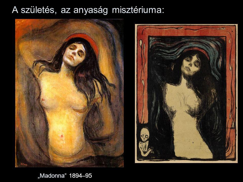 """A születés, az anyaság misztériuma: """"Madonna 1894–95"""