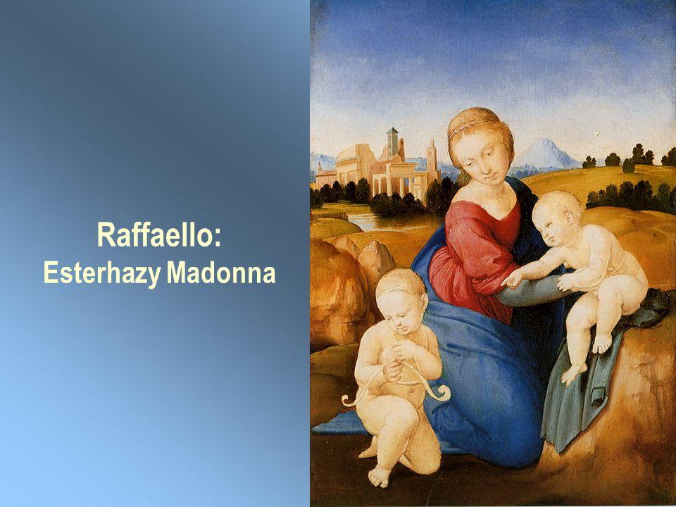 Raffaello: Esterhazy Madonna