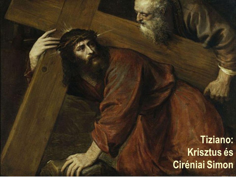 Tiziano: Krisztus és Ciréniai Simon
