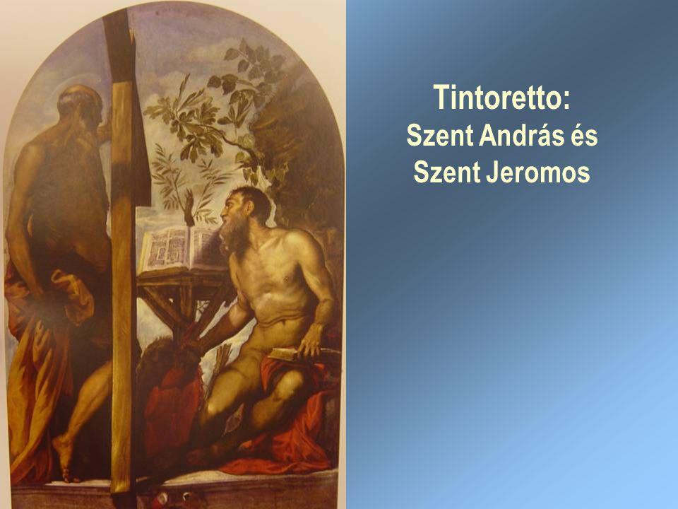 Tintoretto: Szent András és Szent Jeromos