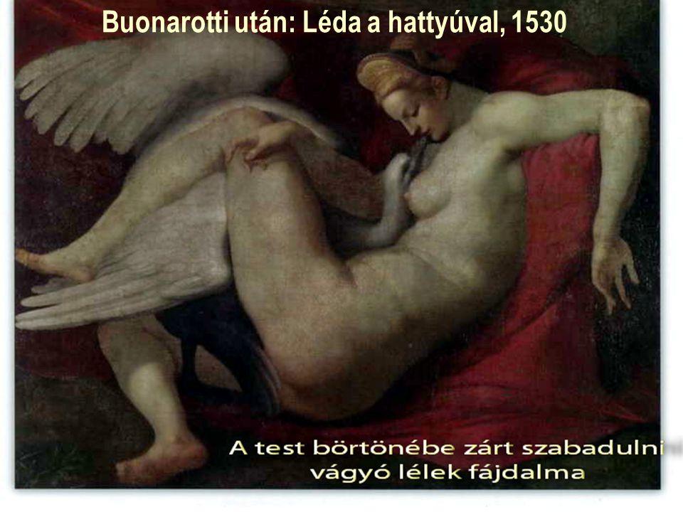 Buonarotti után: Léda a hattyúval, 1530