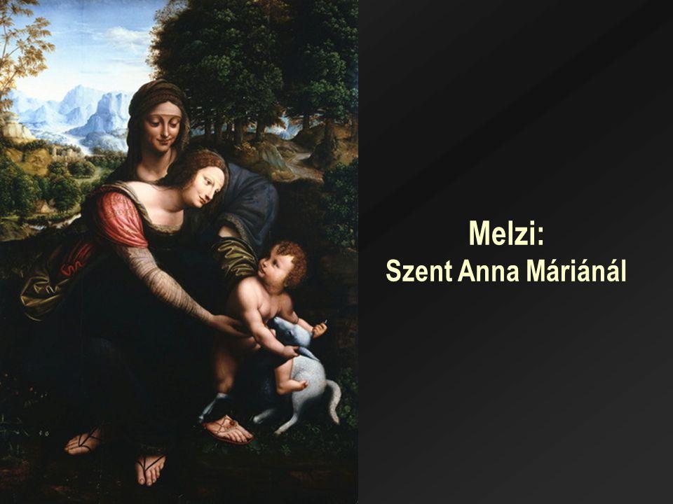 Melzi: Szent Anna Máriánál