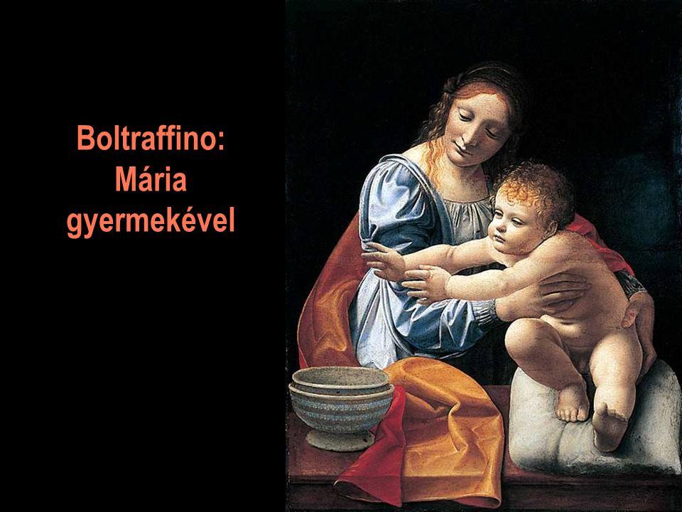 Boltraffino: Mária gyermekével