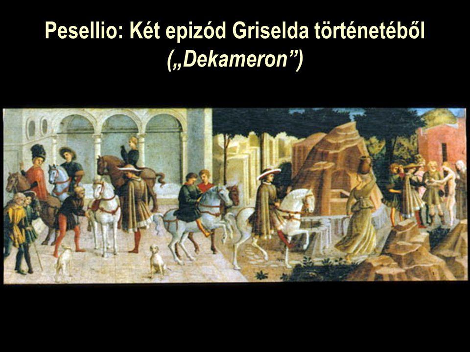 "Pesellio: Két epizód Griselda történetéből (""Dekameron )"