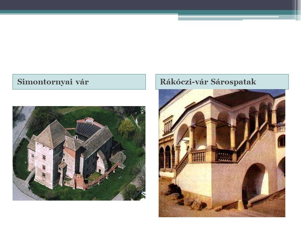 Simontornyai várRákóczi-vár Sárospatak
