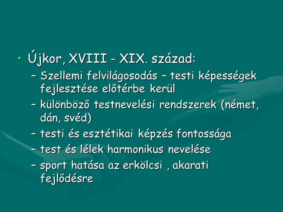 •Újkor, XVIII - XIX.