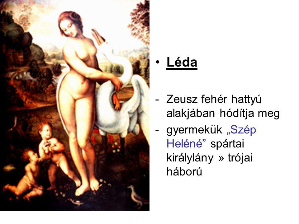 """•Léda -Zeusz fehér hattyú alakjában hódítja meg -gyermekük """"Szép Heléné"""" spártai királylány » trójai háború"""
