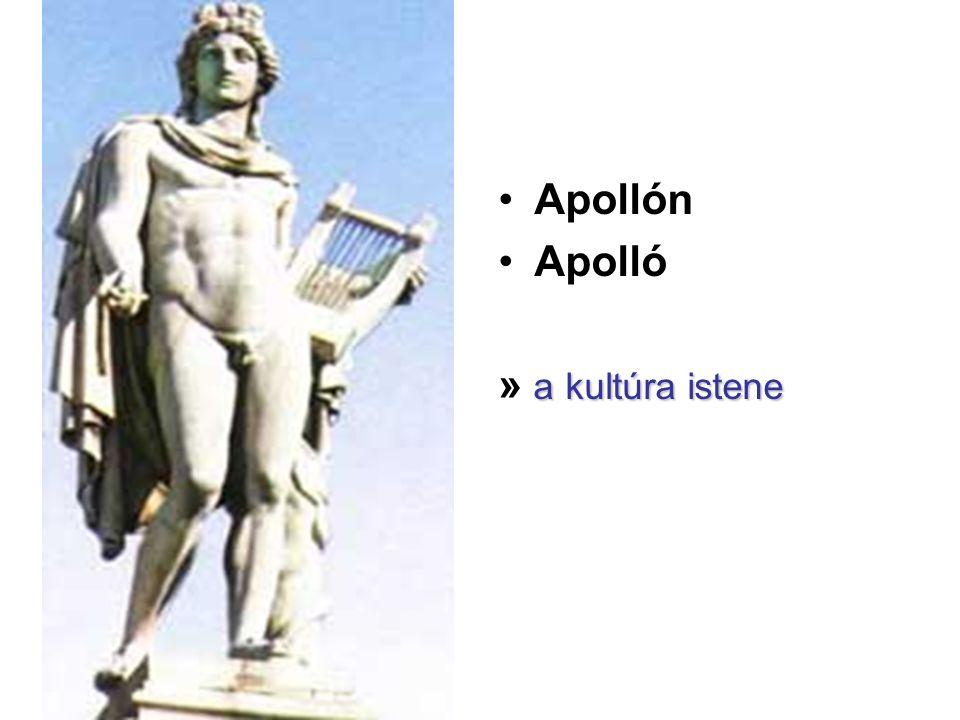 •Apollón •Apolló a kultúra istene » a kultúra istene