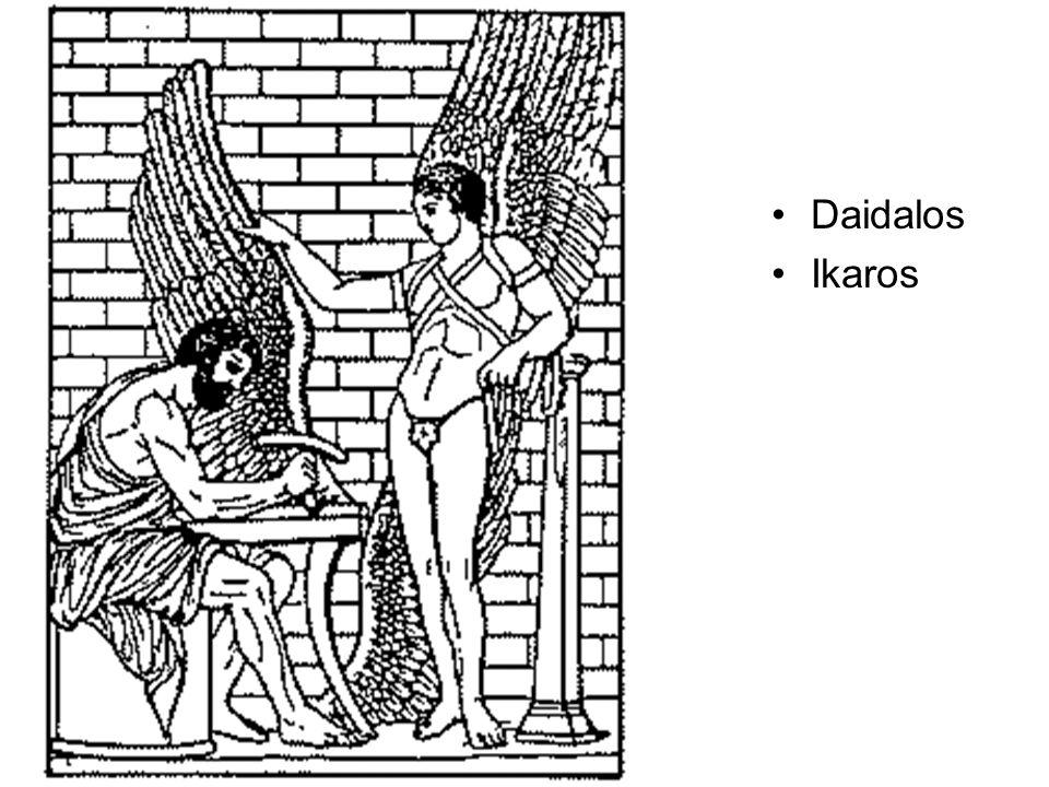 •Daidalos •Ikaros
