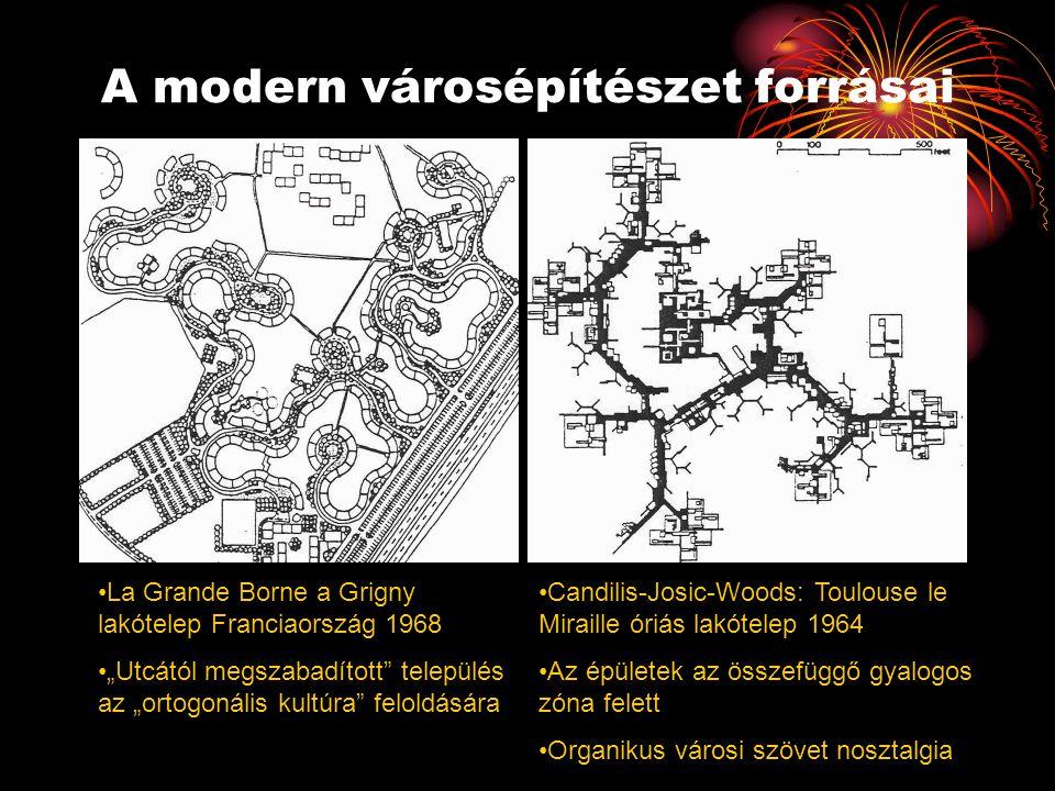 """A modern városépítészet forrásai •La Grande Borne a Grigny lakótelep Franciaország 1968 •""""Utcától megszabadított"""" település az """"ortogonális kultúra"""" f"""