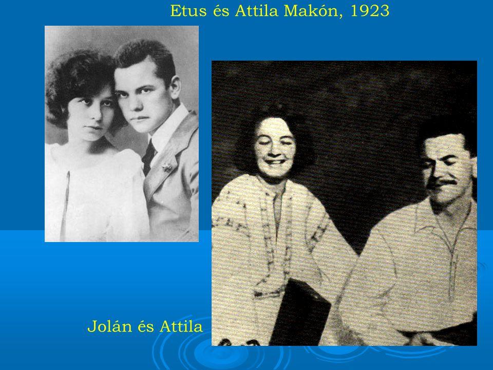 Etus és Attila Makón, 1923 Jolán és Attila 