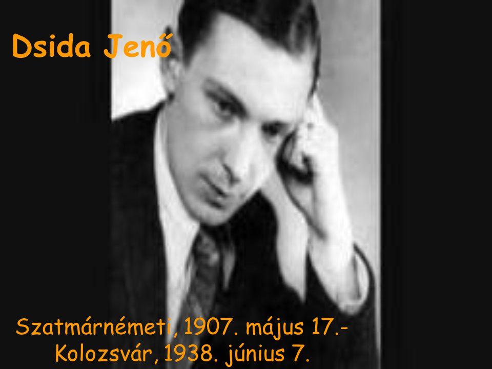 Élete  Apja: Dsida Aladár  Anyja: Csengeri Tóth Margit  Gyerekkorát beárnyékolta az első világháború  Mindig költőnek készült, de Benedek Elek indította el a költői pályán  1923-1927 Cimbora  1925.