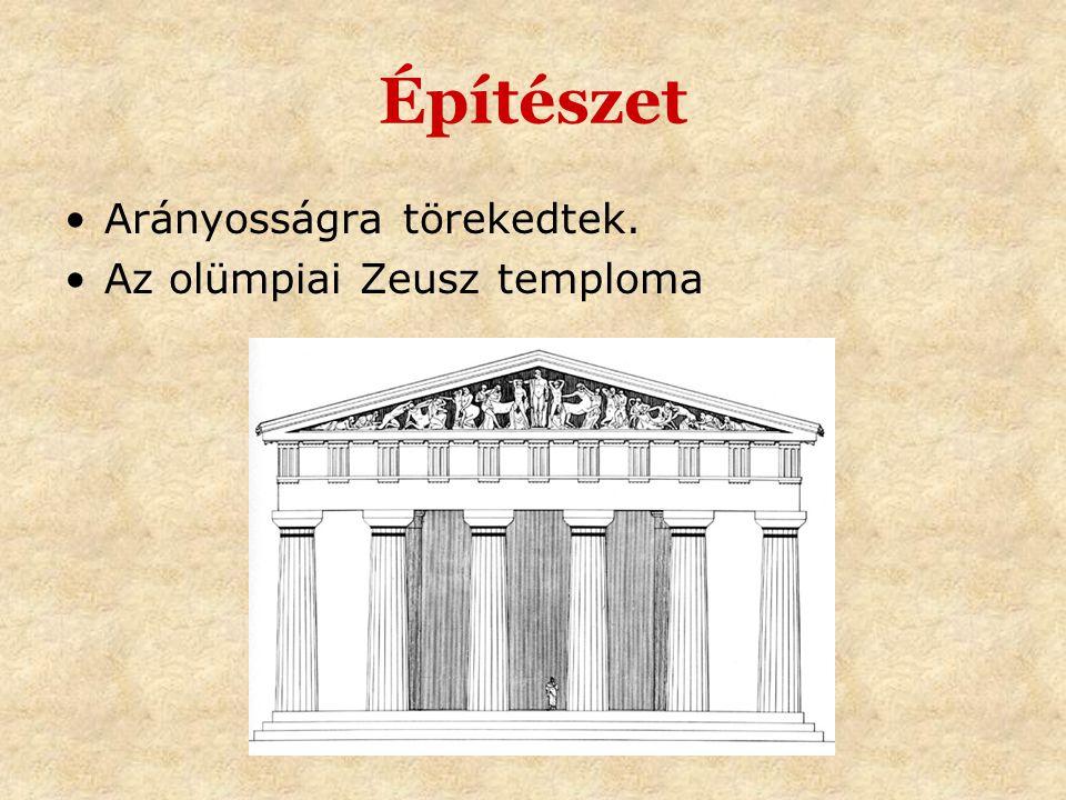 Építészet •Arányosságra törekedtek. •Az olümpiai Zeusz temploma