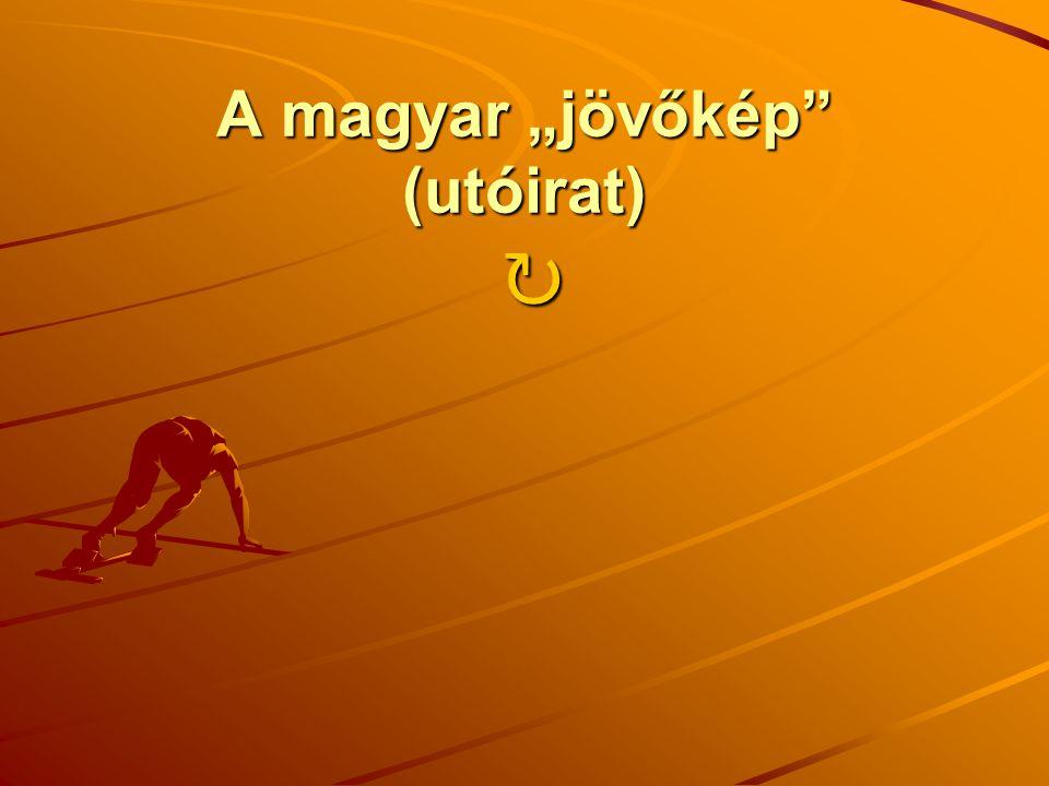 """A magyar """"jövőkép"""" (utóirat) ↻"""